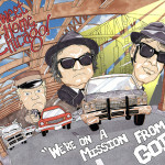 The Blues Brothers - We're on a Mission from God